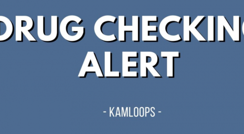 Kamloops issued drug checking alert after officials find 2 samples of crystal meth laced with fentanyl