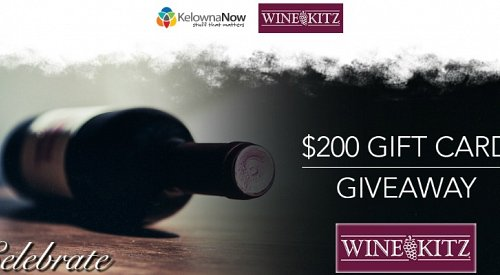 Contest Alert! Win a $200 gift card to Wine Kitz Kelowna!